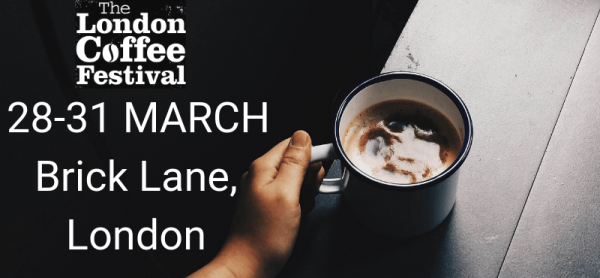 London Coffee Festival 28-31 March